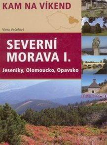 Kam na víkend - Sevení Morava -1- Jeseníky, Olomoucko, Opavsko