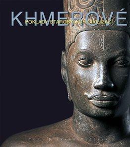 Khmerové - Poklady starobylých civilizací