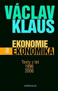 Ekonomie a ekonomika - Texty z let 1996 - 2006