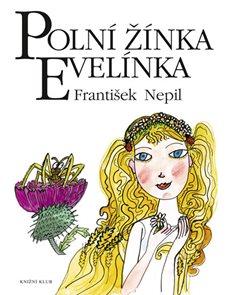 Polní žínka Evelínka - 4. vydání, v EMG 1. vydání