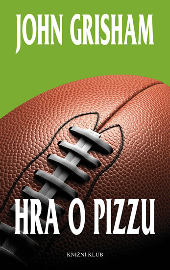 Hra o pizzu - Grisham John - 13,4x20,7