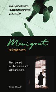 Maigretova gangsterská partie, Maigret a bláznivá stařenka