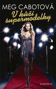 V kůži supermodelky