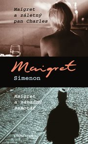 Maigret a záletný pan Charles, Maigret a záhadný samotář