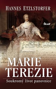 MARIE TEREZIE – Soukromý život panovnice