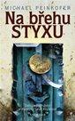 Na břehu Styxu - Další dobrodružství archeoložky Sarah Kincaidové