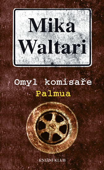 Omyl komisaře Palmua - Waltari Mika - 12,5x20,7
