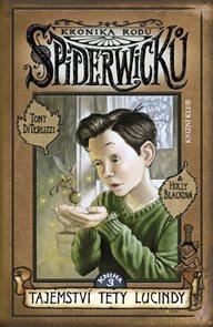Kronika rodu Spiderwicků 3 - Tajemství tety Lucindy