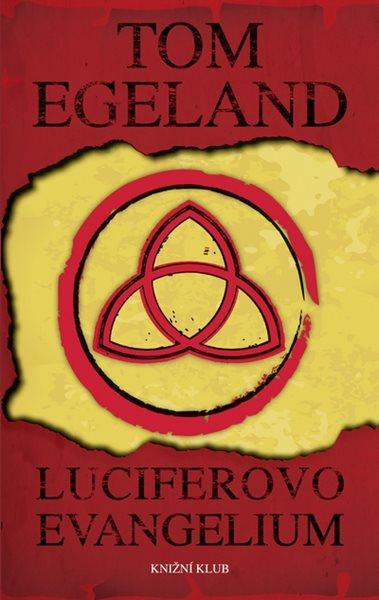 Luciferovo evangelium - Egeland Tom - 13,6x20,7