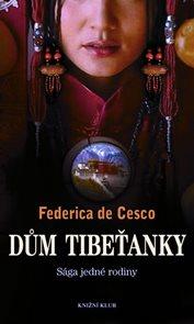 Dům Tibeťanky – Sága jedné rodiny