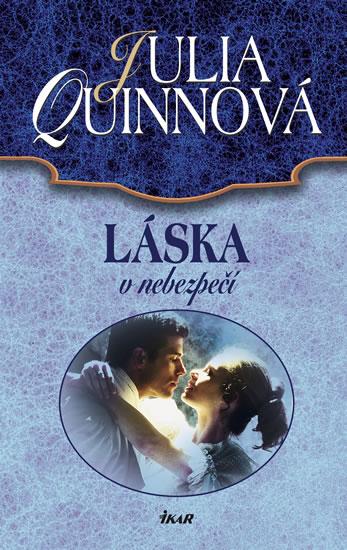 Láska v nebezpečí - Quinnová Julia - 13,3x20,7