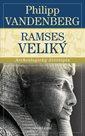 Ramses Veliký - Archeologický životopis