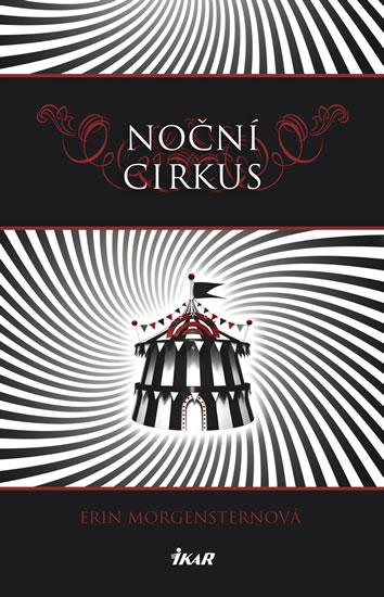 Noční cirkus - Morgensternová Erin - 13,5x20,7