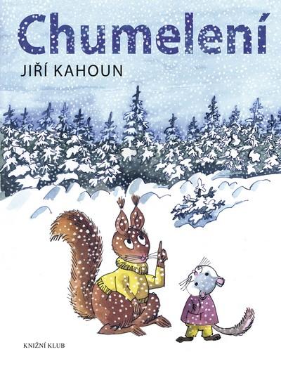 Chumelení - Kahoun Jiří - 19x24,7