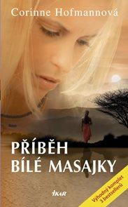 Příběh bílé Masajky - 2. vydání