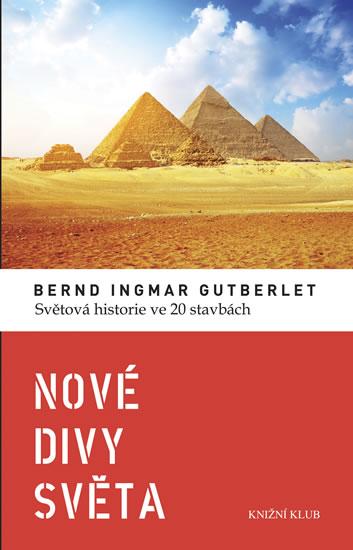 Nové divy světa - Gutberlet Bernd Ingmar - 13,4x20,7