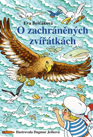 O zachráněných zvířátkách - Bešťáková Eva - 20,2x29, Sleva 67%