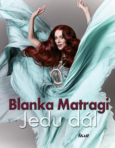 Jedu dál - Matragi Blanka - 16,7x21,6