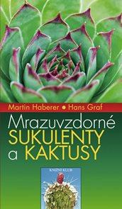 Mrazuvzdorné sukulenty a kaktusy