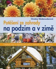 Potěšení ze zahrady na podzim a v zimě