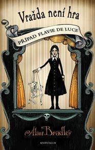 Případ Flavie de Luce 2: Vražda není hra