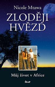 Zloději hvězd - Můj život v Africe