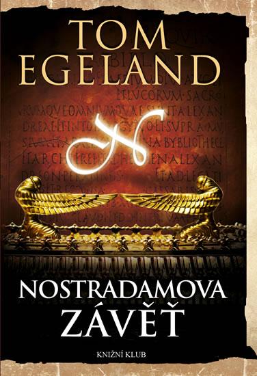 Nostradamova závěť - Egeland Tom - 13,5x20,7