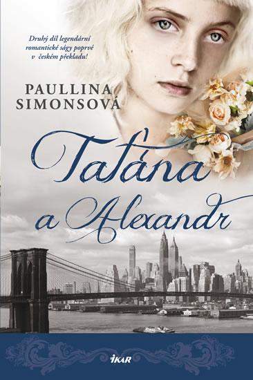 Taťána a Alexandr - Simonsová Paullina - 15,3x23,4