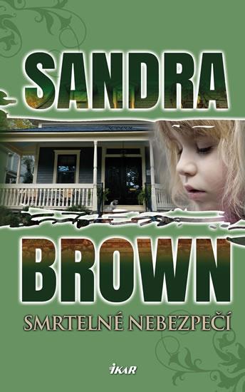 Smrtelné nebezpečí - Brown Sandra - 14x21