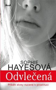 Odvlečená - Příběh dívky nucené k prostituci