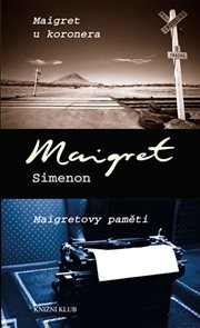 Maigret u koronera, Maigretovy paměti