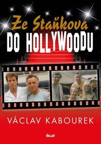 Ze Staňkova do Hollywoodu