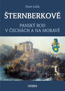 ŠTERNBERKOVÉ - Panský rod v Čechách a na Moravě
