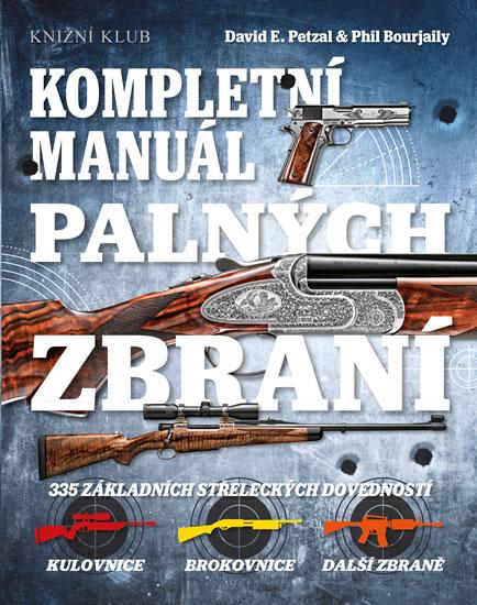 Kompletní manuál palných zbraní - neuveden - 19,7x24,7