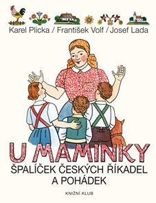 U maminky - Špalíček českých říkadel a pohádek
