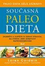 Současná paleo dieta - Zhubněte a zlepšete si zdraví stravou, na kterou jsme geneticky naprogramován