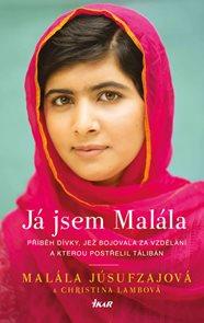 Já jsem Malála. Příběh dívky, jež bojovala za vzdělání a kterou postřelil Tálibán