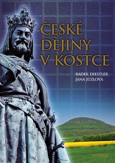 České dějiny v kostce - Diestler Radek, Jůzlová Jana - 17,3x24,2