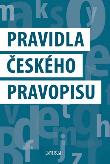 Pravidla českého pravopisu - kolektiv autorů - 12,1x17,6