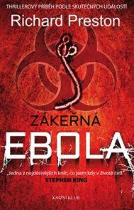 Zákeřná ebola - Thrillerový příběh podle skutečných událostí