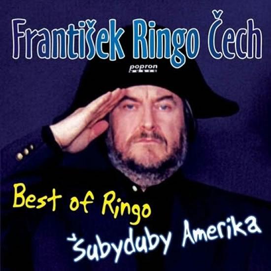 František Ringo Čech - Best Of Ringo - Šubyduby Amerika - CD - neuveden - 12,5x14,2