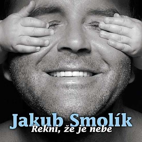 Jakub Smolík - Řekni, že je nebe - CD - neuveden - 12,5x14,2
