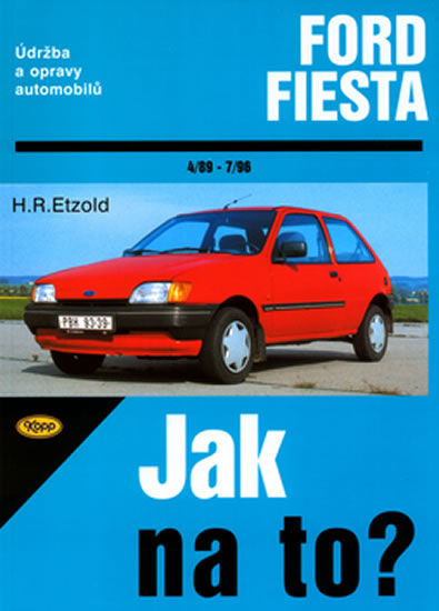 Ford Fiesta 4/89 - 7/96 - Jak na to? - 31. - Etzold Hans-Rudiger Dr. - 20,5x28,7