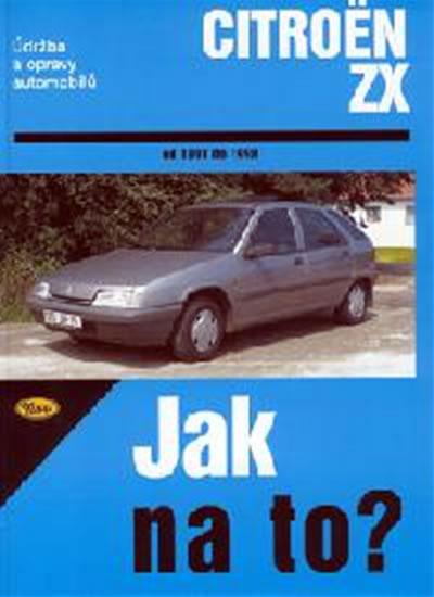 Citroën ZX - Jak na to? - 1991 - 1998 - 63. - neuveden - 20,5x28,7