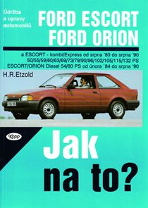 Ford Escort/Orion 8/80 - 8/90 - Jak na to? - 2.