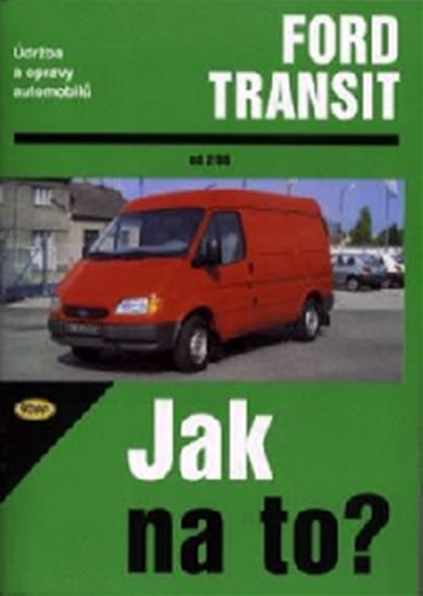 Ford Transit 2/86 - 8/99 - Jak na to? - 26 - Etzold Hans-Rudiger Dr. - 20,5x28,7