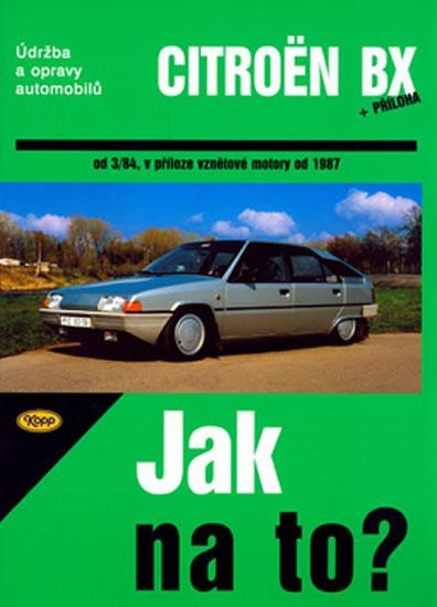 Citroën BX 16,17 a 19 - Jak na to? od 3/84 - 33. - neuveden - 20,5x28,7