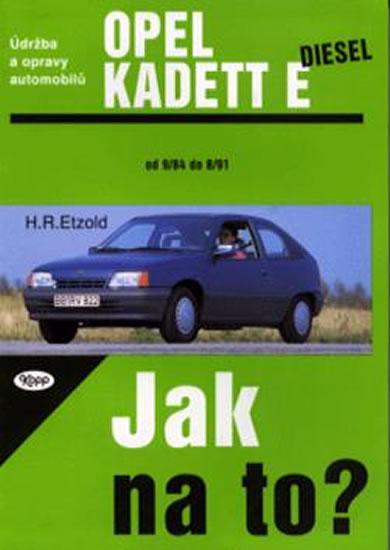 Opel Kadet E diesel - 9/84 - 8/91 - Jak na to? - 8. - Etzold Hans-Rudiger Dr. - 20,5x28,7