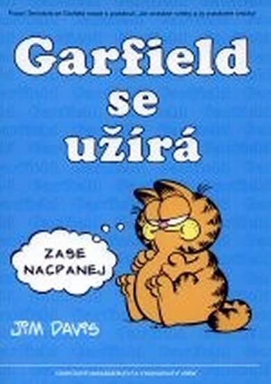 Garfield se užírá - 5. kniha sebraných Garifeldových stripů - Davis Jim - 20,9x29,7