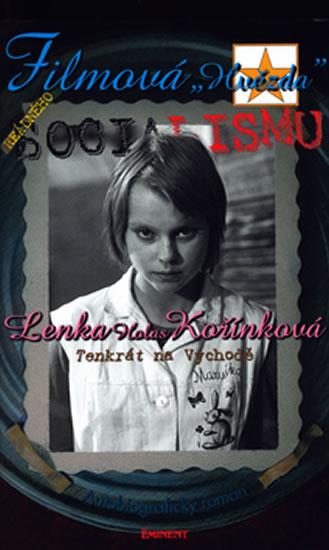 Filmová hvězda reálného socialismu - Kořínková Lenka - 13x20,8